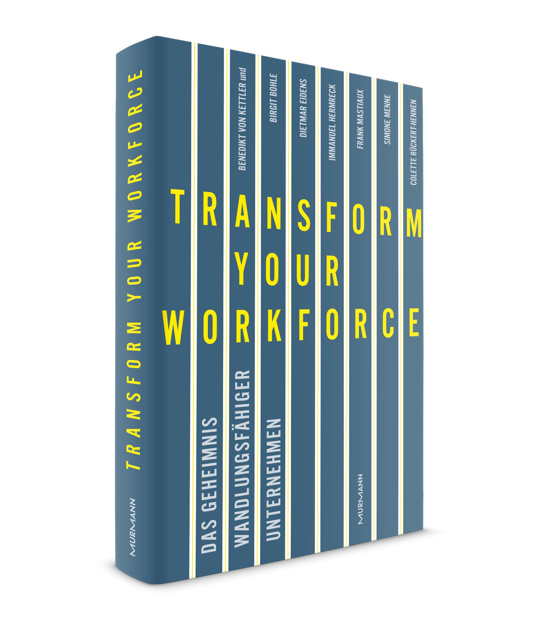 Transform your Workforce - HUMAN - Benedikt von Kettler, erschienen bei Murmann
